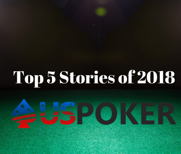 Top Poker Stories 2018