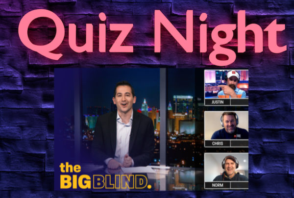 The Big Blind game show debuted on Nov. 25 via Poker Central's subscription PokerGO network. It brings poker strategy to a trivia show format.